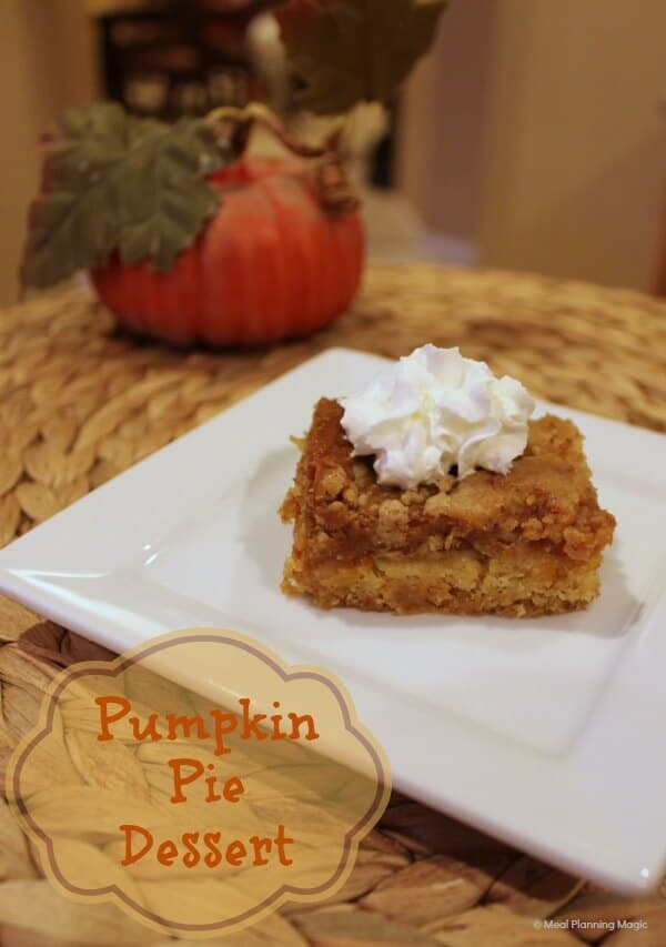 Pumpkin Pie Dessert-A Twist On An Old Favorite | MealPlanningMagic.com