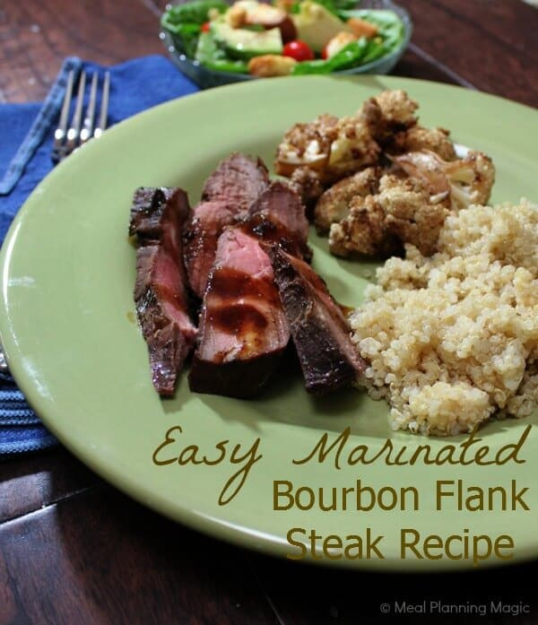 Easy Marinated Bourbon Flank Steak -- from Meal Planning Magic.com