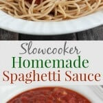 collage image of homemade spaghetti sauce on pasta and sauce alone in bowl with text in between images
