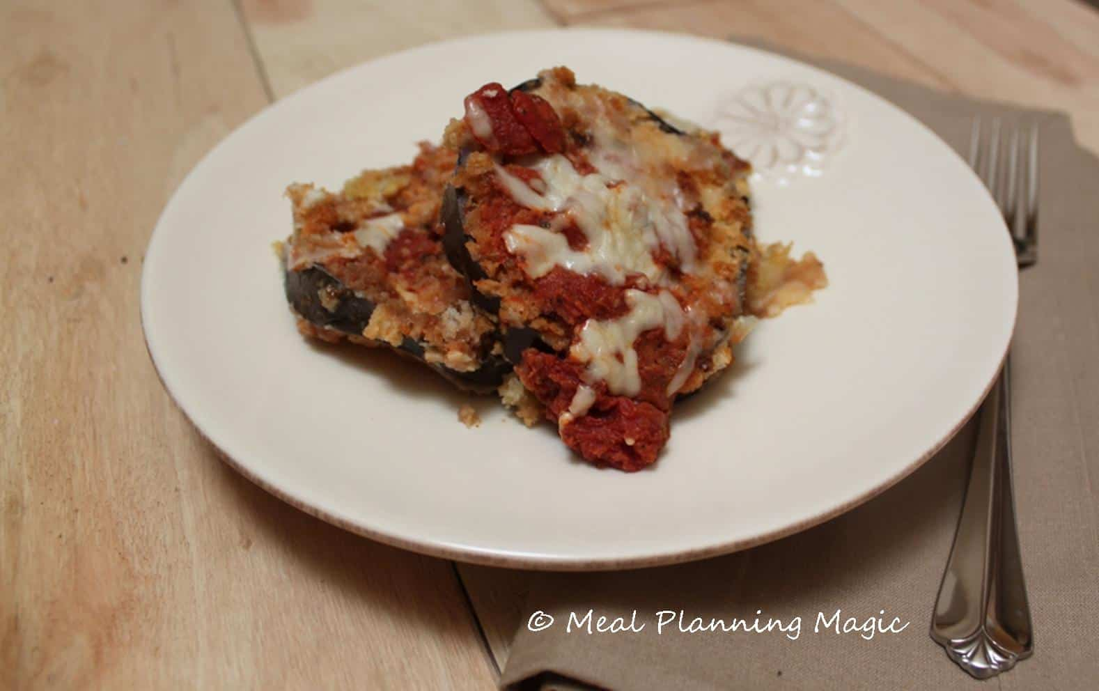 Eggplant Parmesan | Meal Planning Magic  | #EatA2ZChallenge