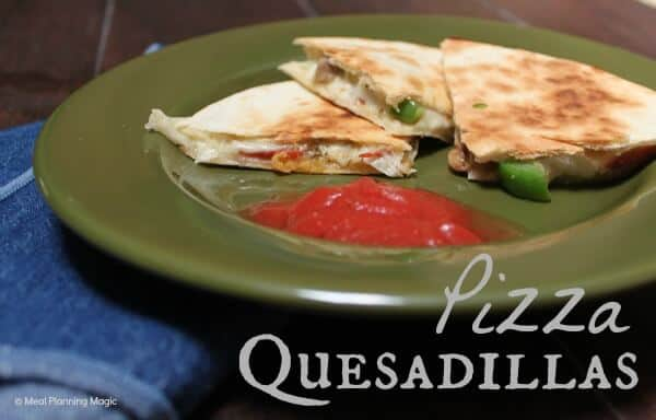 Pizza Quesadilla Recipe | Quick & Easy Dinner or Snack Idea |  Meal Planning Magic