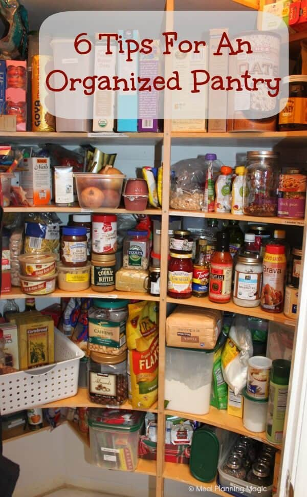 6 Six Tips To Organize Your Pantry