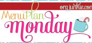 Menu Plan Monday + A Make It Ahead Preview