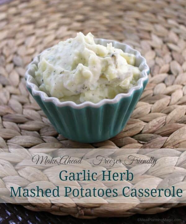 Garlic Herb Mashed Potatoes Casserole   Recipe at MealPlanningMagic.com