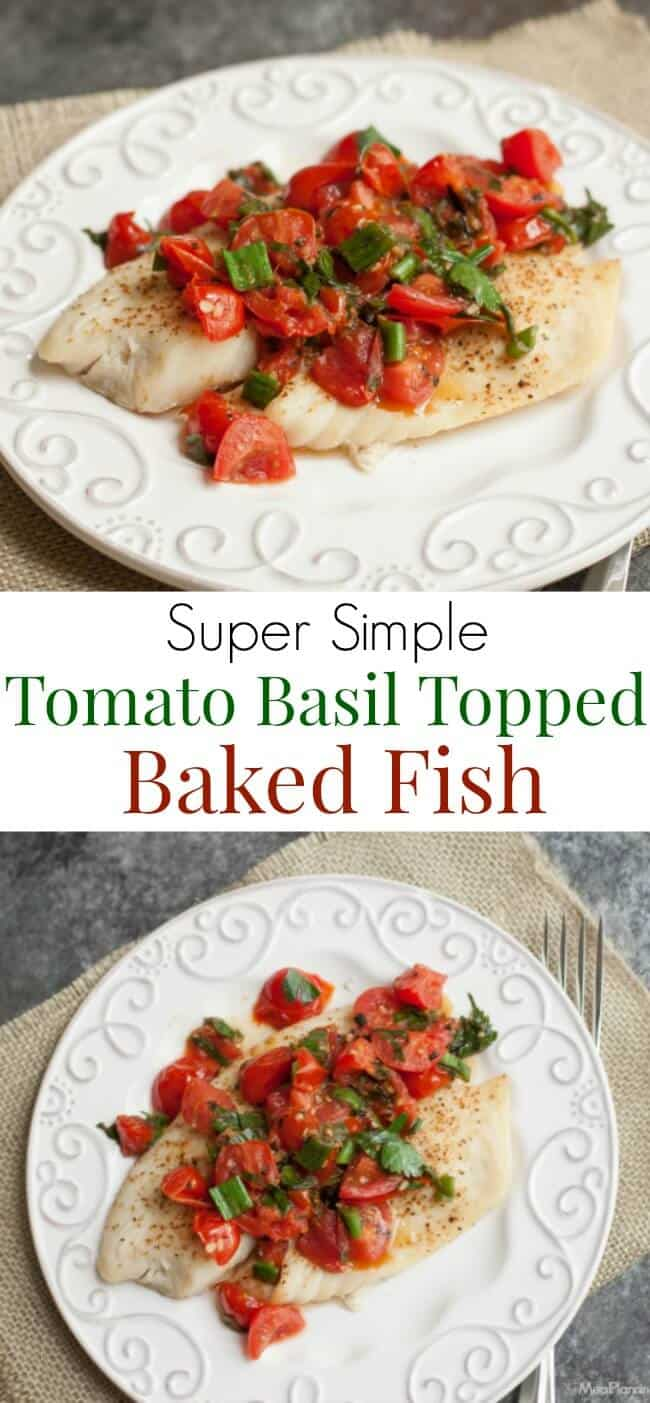 Super Simple Tomato Basil Topped Baked Fish tastes delicious and is budget friendly too! Get the recipe at MealPlanningMagic. com