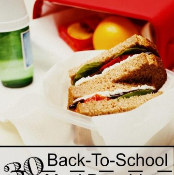 30 Back To School Meal Planning Ideas from MealPlanningMagic.com #backtoschool