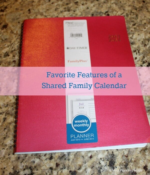 Tips to Choose a Shared Family Calendar to Get Organized! | MealPlanningMagic.com