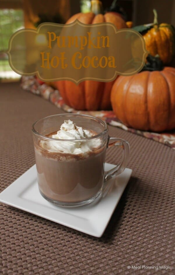 Pumpkin Hot Cocoa recipe | 12 Weeks of Chirstmas Treats | MealPlanningMagic.com #12wksxmastreats