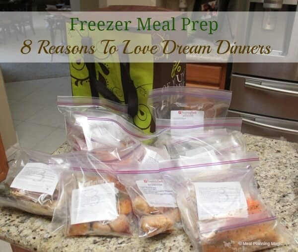 Freezer Meal Prep: Eight Reasons to Love Dream Dinners -