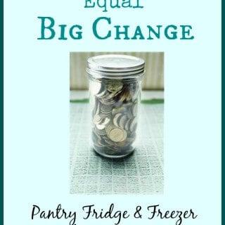 Small Steps, Big Change: Pantry, Fridge and Freezer Challenge