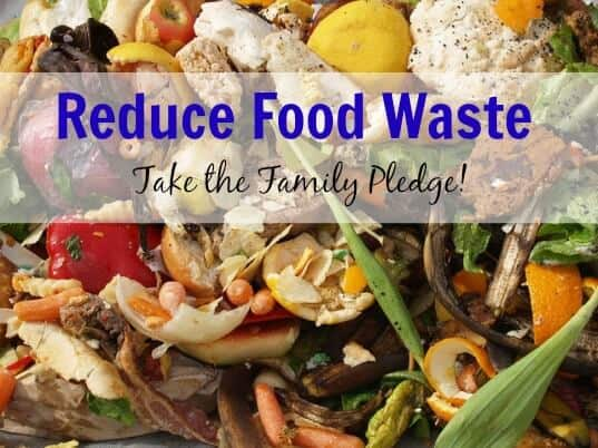 Reduce Food Waste and Take the Family Pledge! | MealPlanningMagic.com