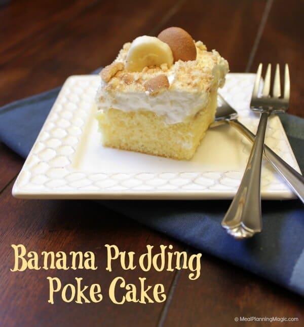 Banana Pudding Poke Cake Meal Planning Magic