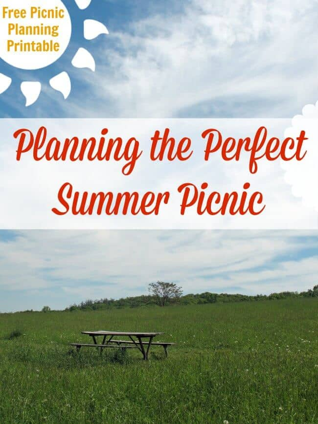 Planning the Perfect Summer Picnic plus FREE Printable!