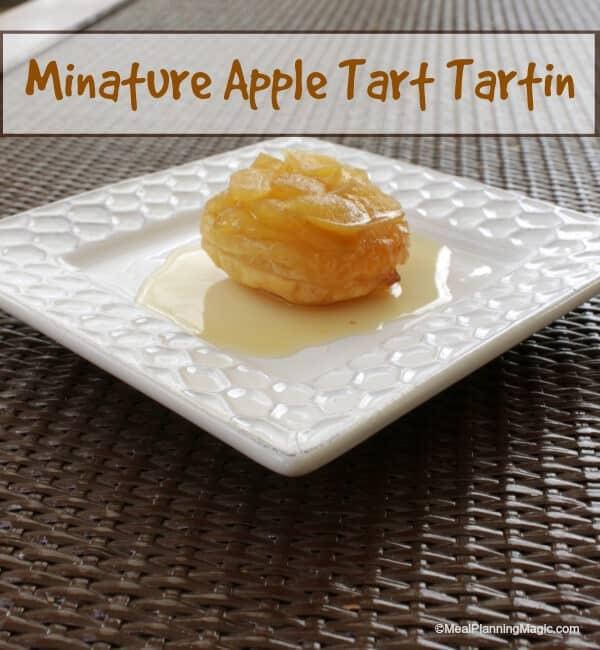 Mini Apple Tart Tartin  - an easy dessert that is a twist on a classic French dessert.   Meal Planning Magic