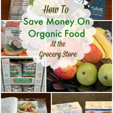 How To Save Money on Organic Foods at the Grocery Store | MealPlanningMagic.com