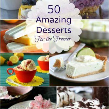 50 Amazing Desserts For the Freezer Roundup | MealPlanningMagic.com