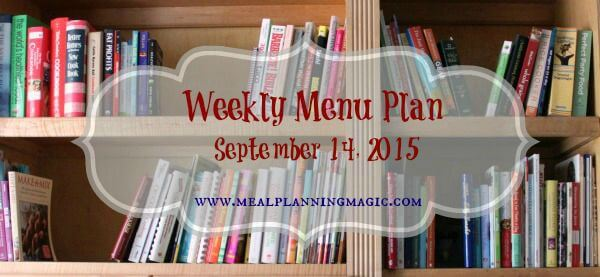 Weekly Menu Plan {September 14, 2015} |Recipe and dinner ideas at MealPlanningMagic.com
