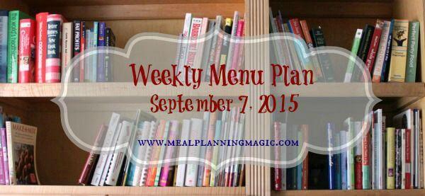 Weekly Menu Plan {September 7, 2015} | Find recipe inspiration at MealPlanningMagic.com