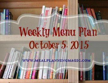 Weekly Menu Plan {October 5, 2015}