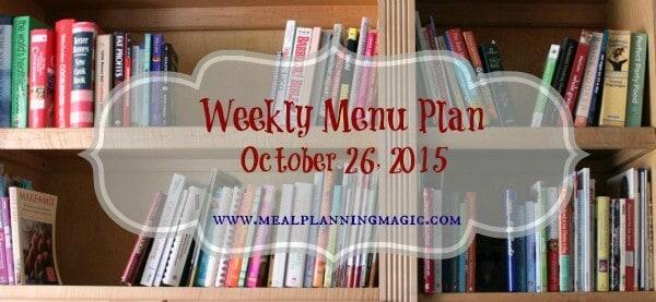 Weekly Menu Plan {October 26, 2015} | Find recipe ideas and inspiration at MealPlanningMagic.com