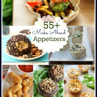 50+ Make Ahead Appetizers Roundup