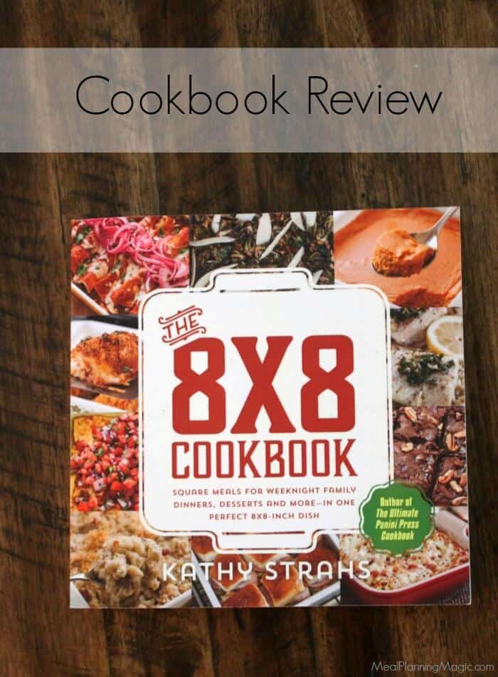 The 8 x 8 Cookbook Review | Read it on MealPlanningMagic.com