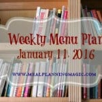 Weekly Menu Plan - January 11, 2016 | Recipe ideas and inspiration at MealPlanningMagic.com