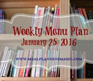 Weekly Menu Plan {January 25, 2016}