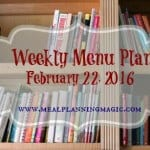 Weekly Menu Plan {February 22, 2016} | More details at MealPlanningMagic.com