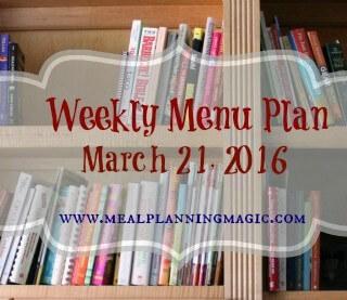Weekly Menu Plan {March 21, 2016} | Recipe ideas and inspiration at MealPlanningMagic.com