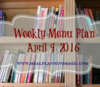 Weekly Menu Plan {April 4, 2016} Find recipe and dinner inspiration at MealPlanningMagic.com