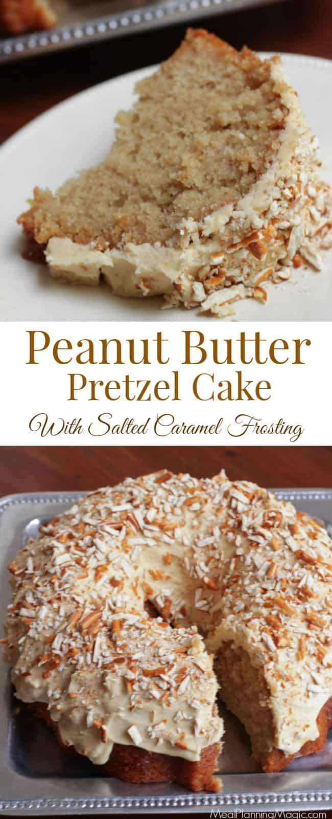 This Peanut Butter Pretzel Cake is filled with Salted Caramel Syrup and topped off with creamy Salted Caramel Frosting the sprinkled with crushed pretzels. And each step can be made ahead--making it a perfect peanut butter lover's cake if you ask me! | Recipe at MealPlanningMagic.com