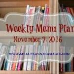 Weekly Menu Plan {November 7, 2016} Find inspiration at MealPlanningMagic.com