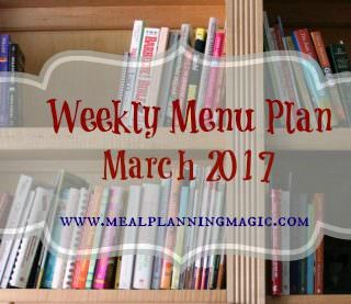 Monthly Menu Plan – March 2017