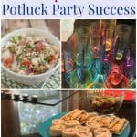 Hosting a potluck is easier with My Favorite Tips for Potluck Party Success