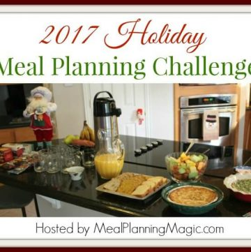 Join the Holiday Meal Planning Challenge Hosted by Meal Planning Magic for tips, tricks and tools to help your holidays go more smoothly!