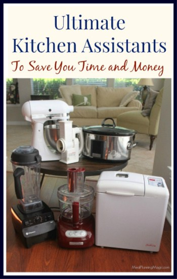 My secret to saving time and money in the kitchen? My Ultimate Kitchen Assistants! Find out why I love them and more!