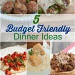 Collage image of Budget Friendly Dinner Ideas.