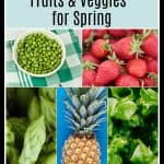 Collage image of Top Tens Fruits and Veggies for Spring.