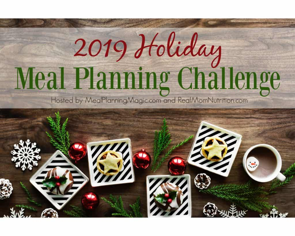 2019 Holiday Meal Planning Challenge image with words in upper half and cookies on square white plates with red ornaments and greenery.