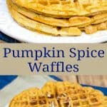 Collage f homemade pumpkin spice waffles on a plate, side view and top view.