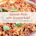 Spanish Rice with Ground Beef in a red cast iron skillet with text overlay.